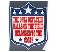 Go Ahead, Weigh My Balls - Patriots #deflategate Poster
