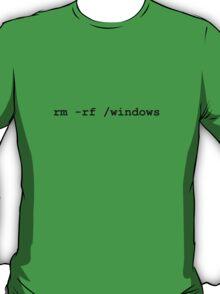 rm -rf /windows T-Shirt