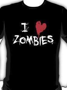 I HEART ZOMBIES... T-Shirt