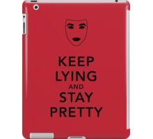 Keep Lying and Stay Pretty iPad Case/Skin