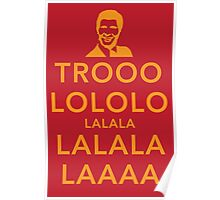 Trooolololo Poster