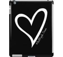 #BeARipple...DREAM White Heart on Black iPad Case/Skin