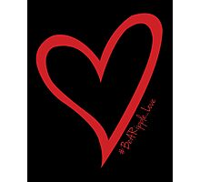 #BeARipple...LOVE Red Heart on Black Photographic Print