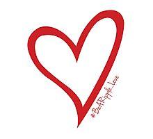 #BeARipple...LOVE Red Heart on White Photographic Print