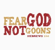 Fear God, Not Goons by ptali
