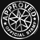 Approved (the official stamp) funny t-shirt by dropSoul