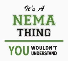 It's a NEMA thing, you wouldn't understand !! by itsmine