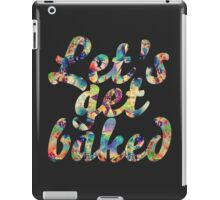 Let's get baked iPad Case/Skin