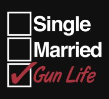 Amazing 'Single, Married, Gun Life' T-shirts, Hoodies, Accessories and Gifts by Albany Retro