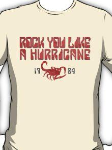 Rock You Like A Hurricane T-Shirt