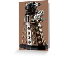 Once a Dalek, Always a Dalek Greeting Card