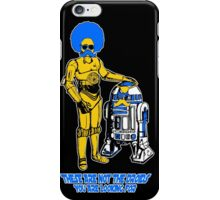 Not the droids you are looking for iPhone Case/Skin