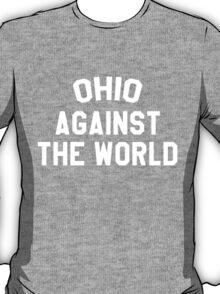 OHIO against the world T-Shirt