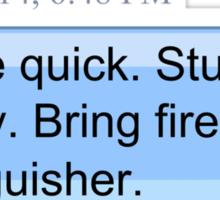 Bring Fire Extinguisher Sticker
