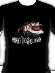 Embrace The Ghoul Inside T-Shirt