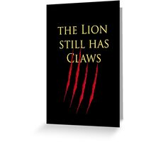Lannister claws Greeting Card