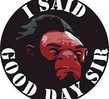 Axe - I Said Good Day Sir by FlandreScarlet