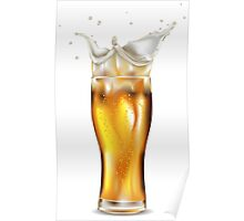 Glass of light beer with splashing foam Poster