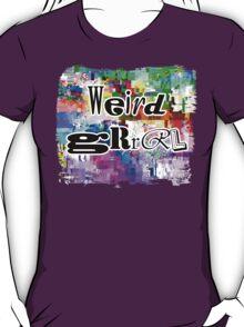 Weird Grrrl T-Shirt