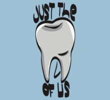 Just the Tooth Of Us Kids Clothes