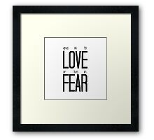 Give in to Love Framed Print