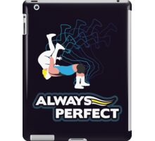 """Always Perfect"" Wrestling Design iPad Case/Skin"