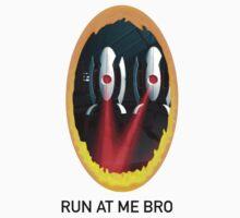 Run At Me Bro - Portal by Duckwillo3