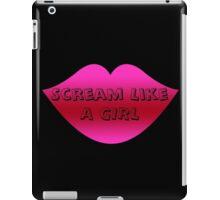 Scream Like a Girl iPad Case/Skin