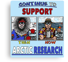 Continue To Support Arctic Research Canvas Print