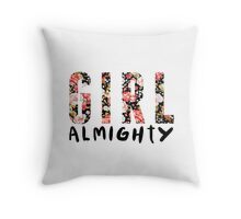 girl almighty - floral Throw Pillow
