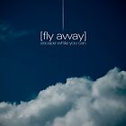 Fly Away by Darrell Hanley
