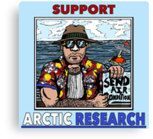 Support Arctic Research: Send Air Conditioners! Canvas Print
