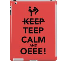 Teep Calm and Oeee! iPad Case/Skin