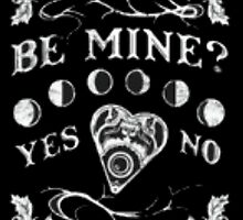 OUIJA BOARD // BE MINE ?? // by talidye2