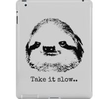 Take it slow.... iPad Case/Skin