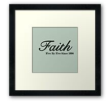 Faith Since - Dark Framed Print