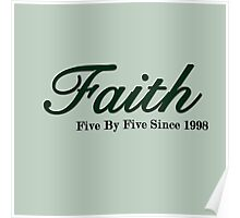 Faith Since - Dark Poster