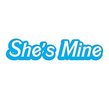 She's mine! (with a matching he's mine) perfect for Valentines day Photographic Print