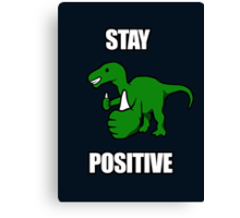 Stay Positive Iguanodon Canvas Print
