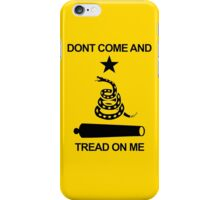 Don't Come and Tread On Me iPhone Case/Skin