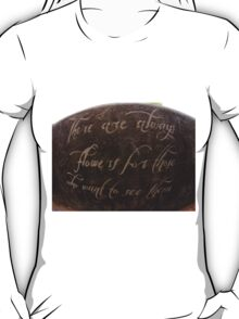 For Those Who Choose To See T-Shirt