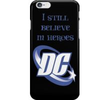 Believe in Heroes iPhone Case/Skin