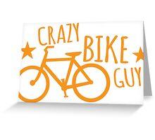 CRAZY Bike Guy Greeting Card