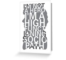 Not a Hero Greeting Card