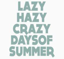 Lazy Hazy Summer T-Shirt