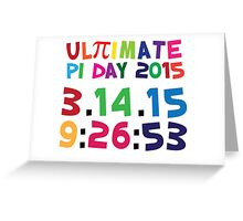 Excellent 'Ultimate Pi Day 2015 Color Explosion' T-shirts, Hoodies, Accessories and Gifts Greeting Card