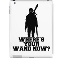 Harry Potter Lock 'n' Loaded - Where's Your Wand Now? iPad Case/Skin