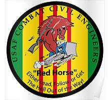 United States Air Force Combat Civil Engineers - Red Horse Poster