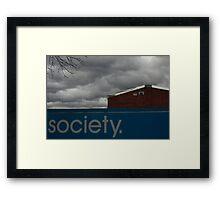 Society Framed Print