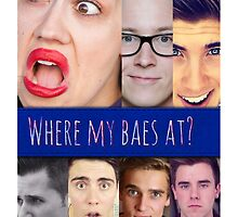 Where are my baes at? by DrBunnyButt
